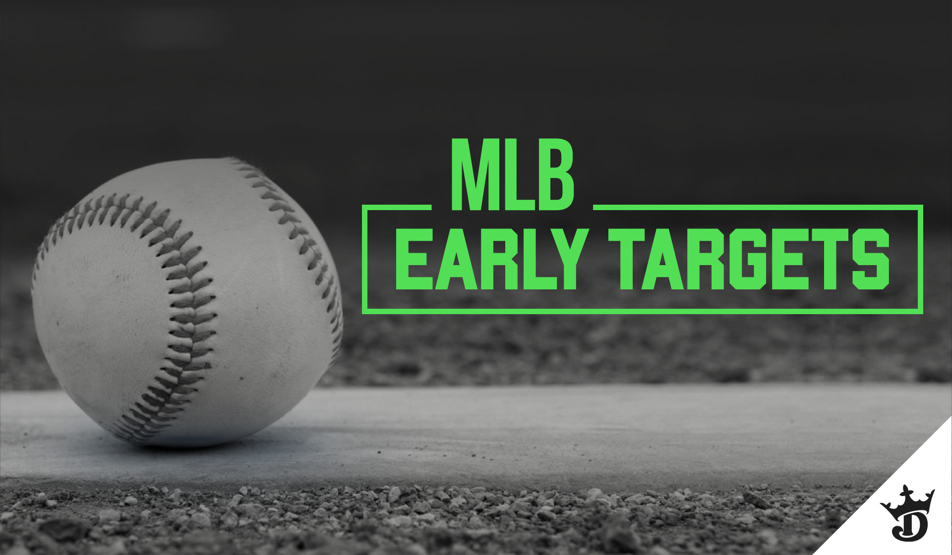 MLB Early Targets